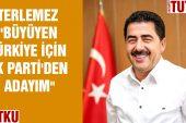 """Terlemez """" Büyüyen Türkiye İçin Ak Parti'den Adayım"""""""