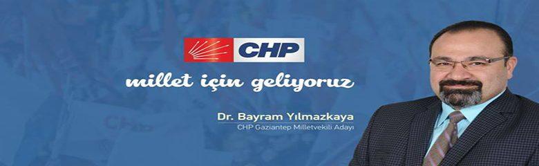 CHP Gaziantep Milletvekili adayı Bayram Yılmazkaya