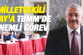 Milletvekili Sermet Atay'a önemli görev