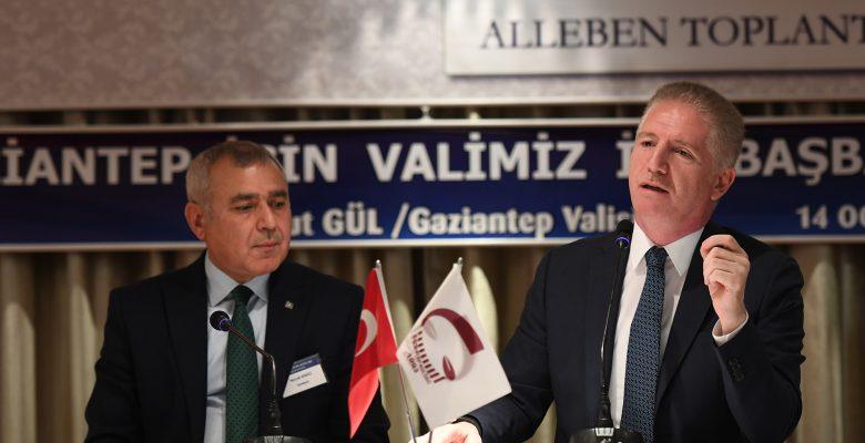 """Vali Gül; """"Gaziantep'in gelişme trendi çok yüksek"""""""