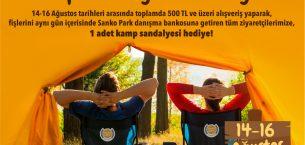 YAZ HEDİYESİ KAMP SANDALYENİZ SANKO PARK'TAN